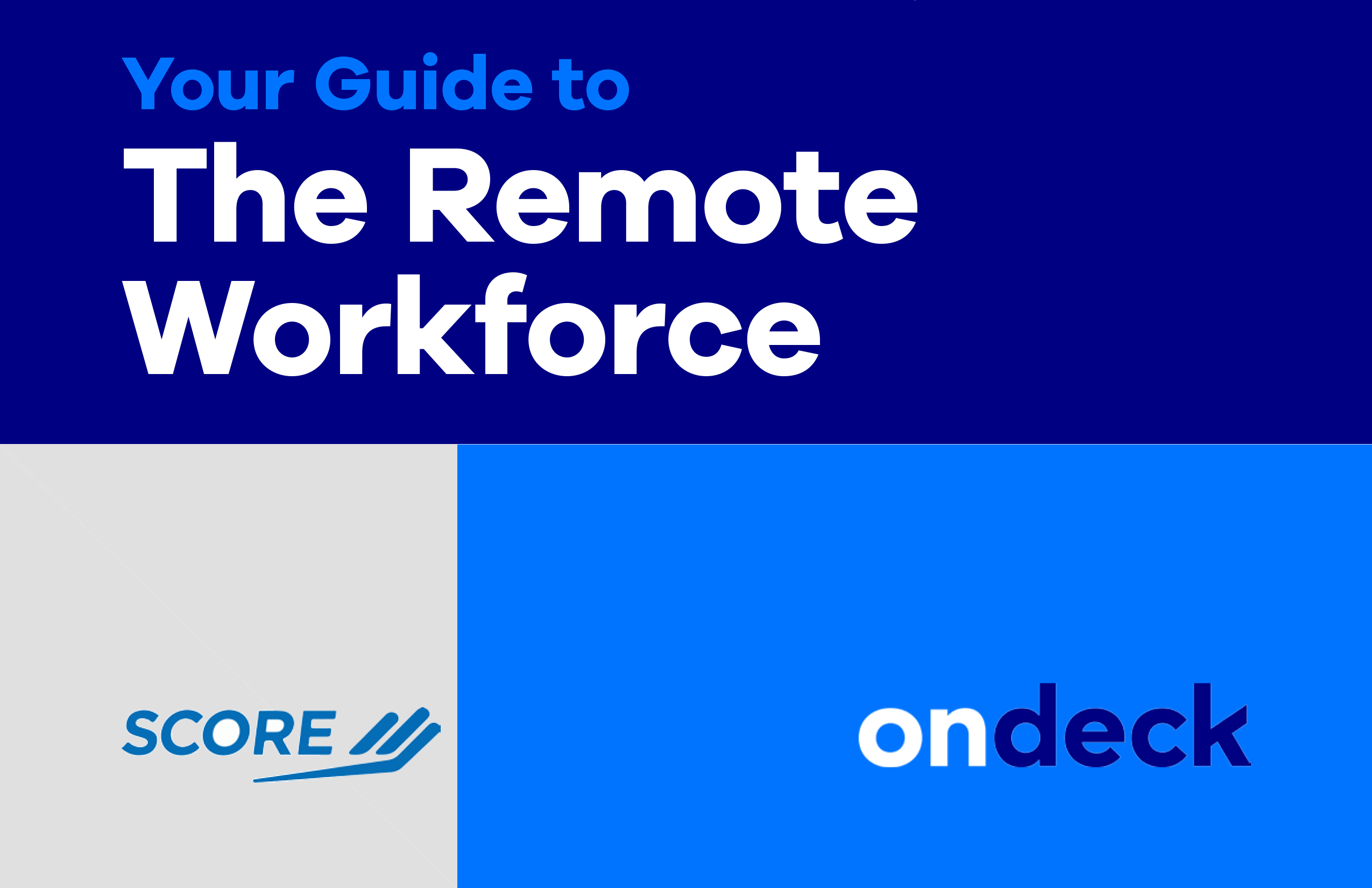 Your Guide to The Remote Workforce